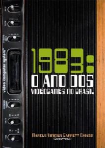 1983: O ano dos videogames no Brasil